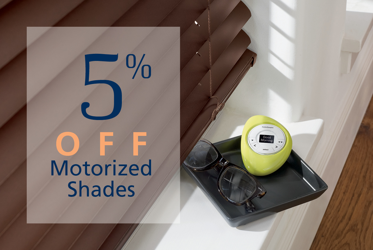 Get Coupon for 5% off all motorized blinds